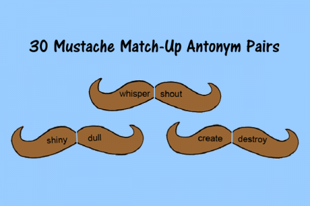 Mustache Match-Up for Antonyms