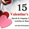 15 Valentine's Day Speech and Language Therapy Activities and Materials