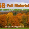 58 Fall Materials for Speech & Language Thearpy