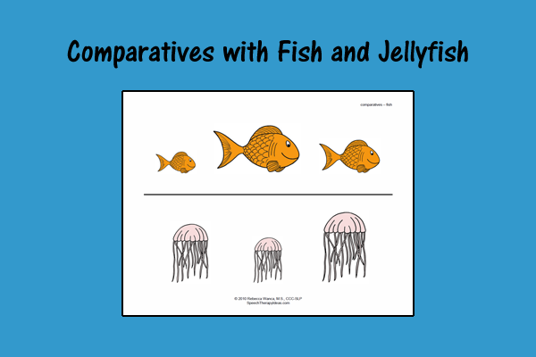 Comparatives with Fish and Jellyfish