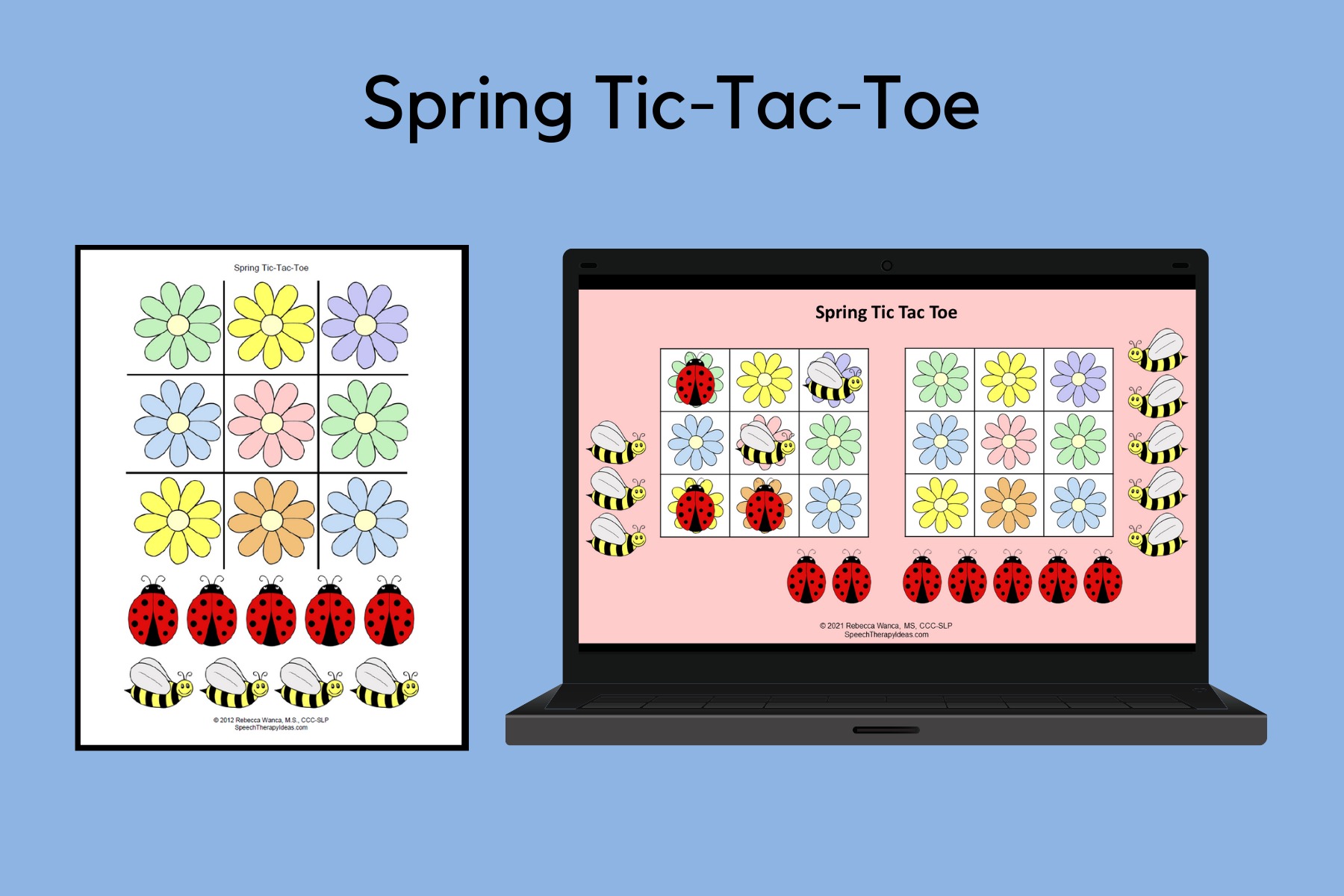 Spring Tic-Tac-Toe Reinforcement for Therapy