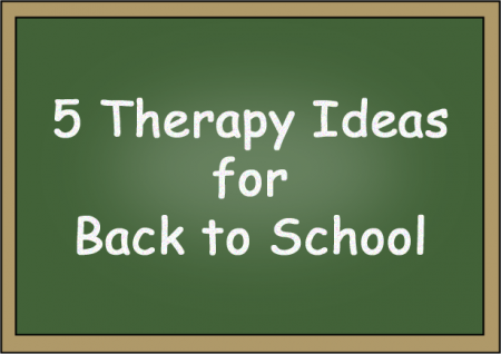 5 Therapy Ideas for Back to School