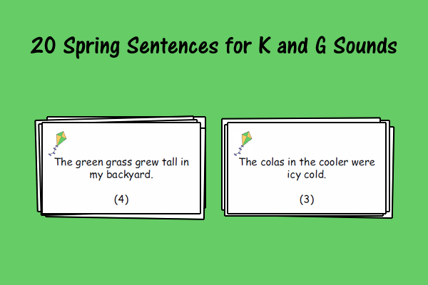 Spring Sentences for K and G Sounds