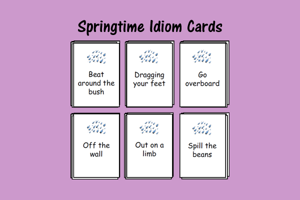 Springtime Idiom Cards