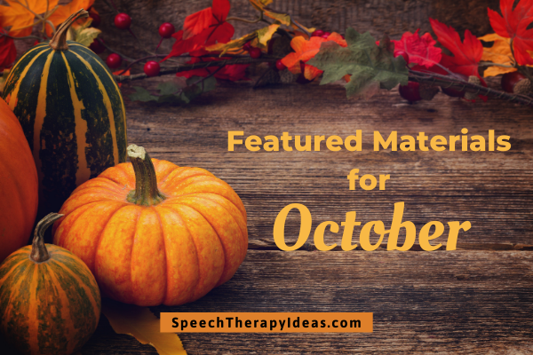 Featured Materials For October