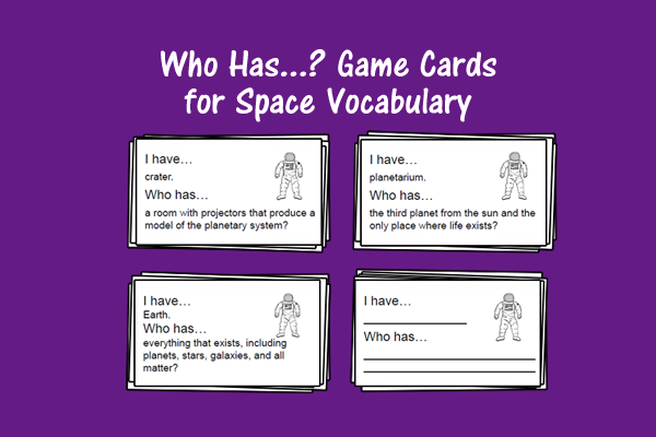 Who Has…? Game Cards For Space Vocabulary