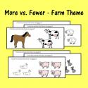 More Vs. Fewer – Farm Theme