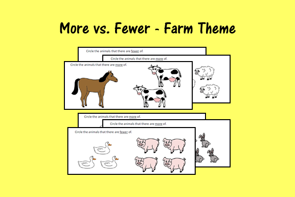 More Vs. Fewer – Farm Theme