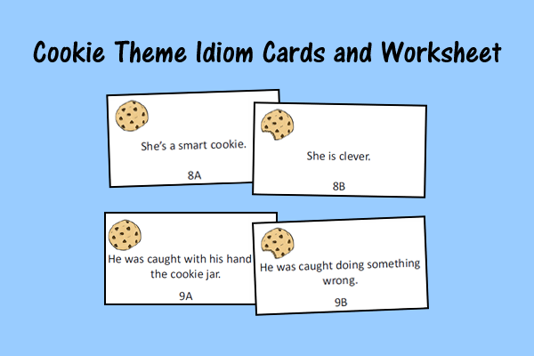 Cookie Theme Idiom Cards and Worksheet