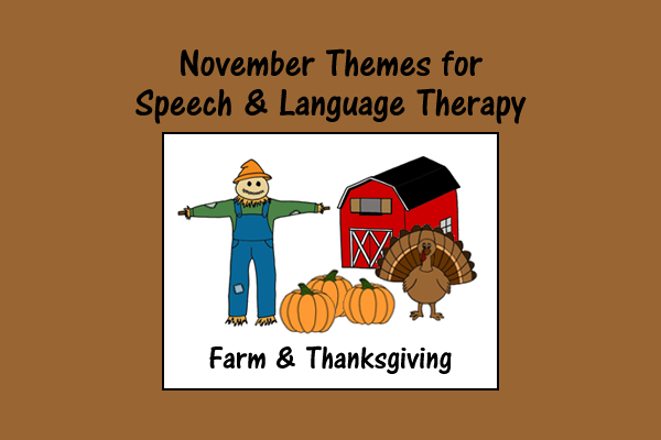 November Themes for Speech and Language Therapy
