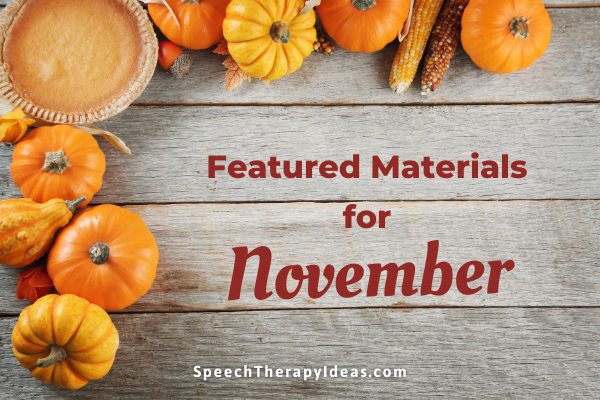 Featured Materials For November
