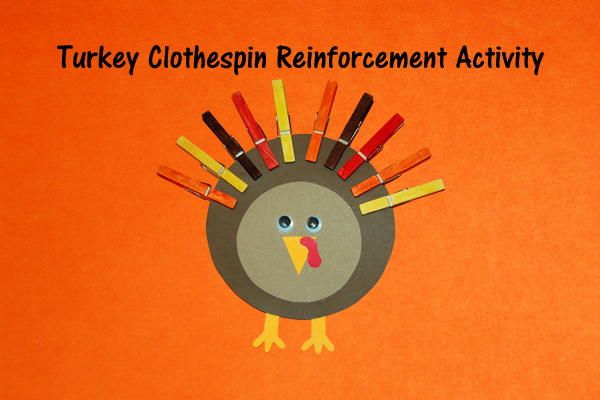 Turkey Clothespin Reinforcement Activity