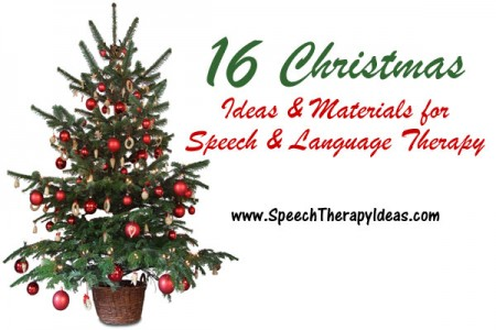 16 Christmas Ideas & Materials for Speech & Language Therapy