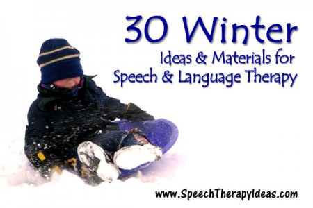 30 Winter Ideas & Materials for Speech & Language Therapy