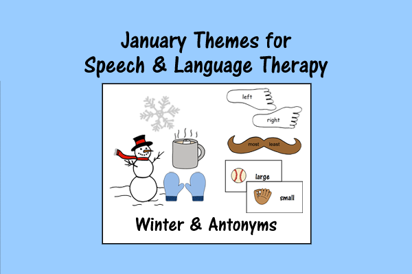 January Themes For Speech And Language Therapy