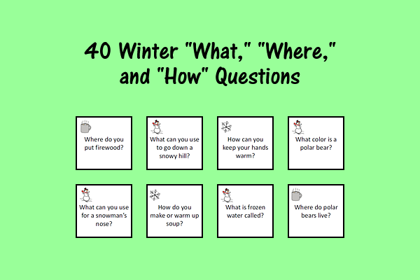 "Winter ""What,"" ""Where,"" And ""How"" Questions"