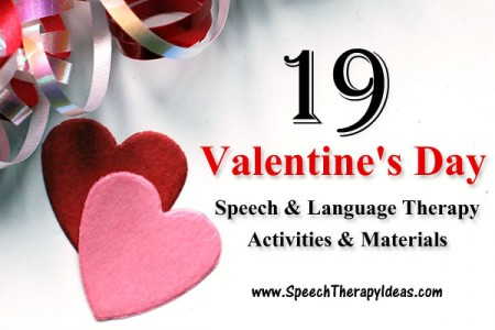 19 Valentine's Day Activities & Materials for Speech & Language Therapy