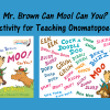 Mr. Brown Can Moo! Can You? Activity for Teaching Onomatopoeia