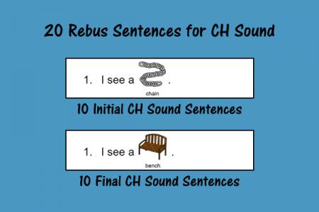 20 Rebus Sentences for CH Sound