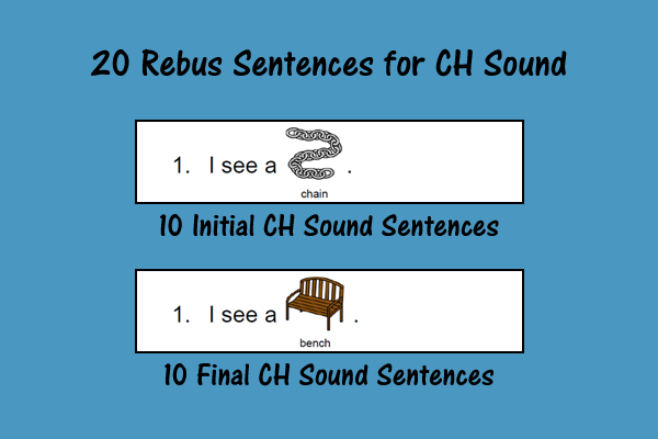 20 Rebus Sentences For CH Sound