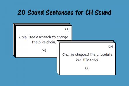 20 Sound Sentences for CH Sound