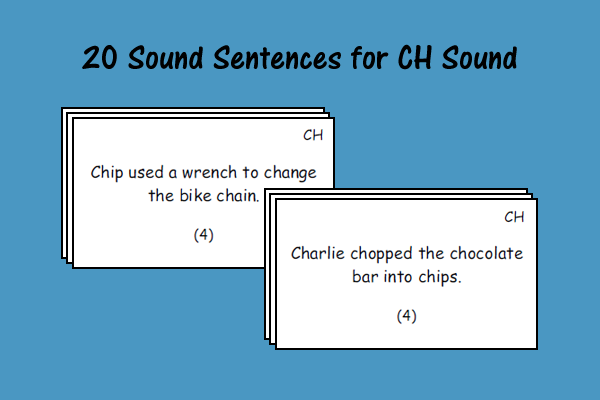 20 Sound Sentences For CH Sound