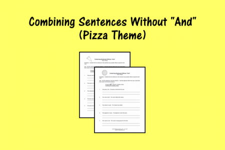 "Combining Sentences Without ""And"" - Pizza Theme"