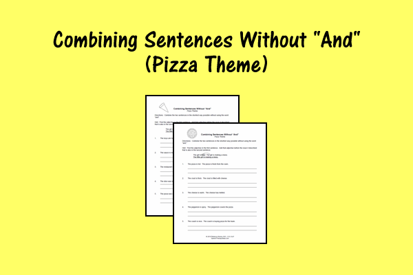 "Combining Sentences Without ""And"" – Pizza Theme"