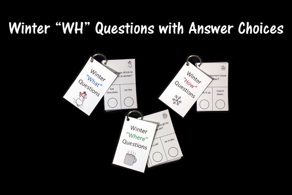 "Winter ""WH"" Questions with Answer Choices"