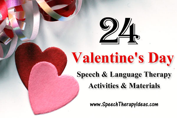 24 Valentine's Day Therapy Activities And Materials