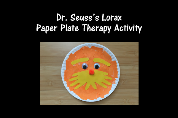 Dr. Seuss's Lorax Paper Plate Therapy Activityseuss Lorax Paper Plate Activity