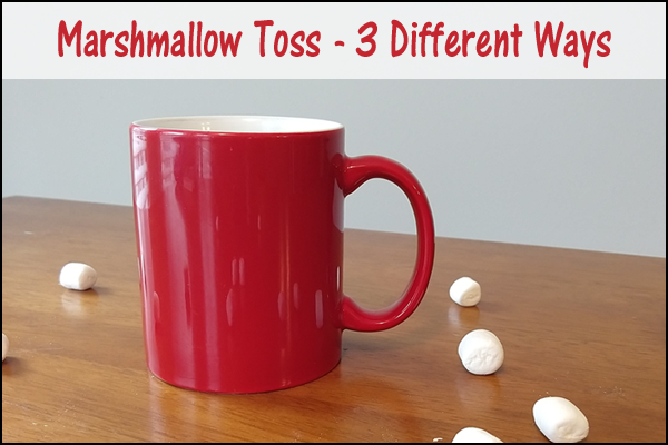Marshmallow Toss Therapy Activity – 3 Different Ways