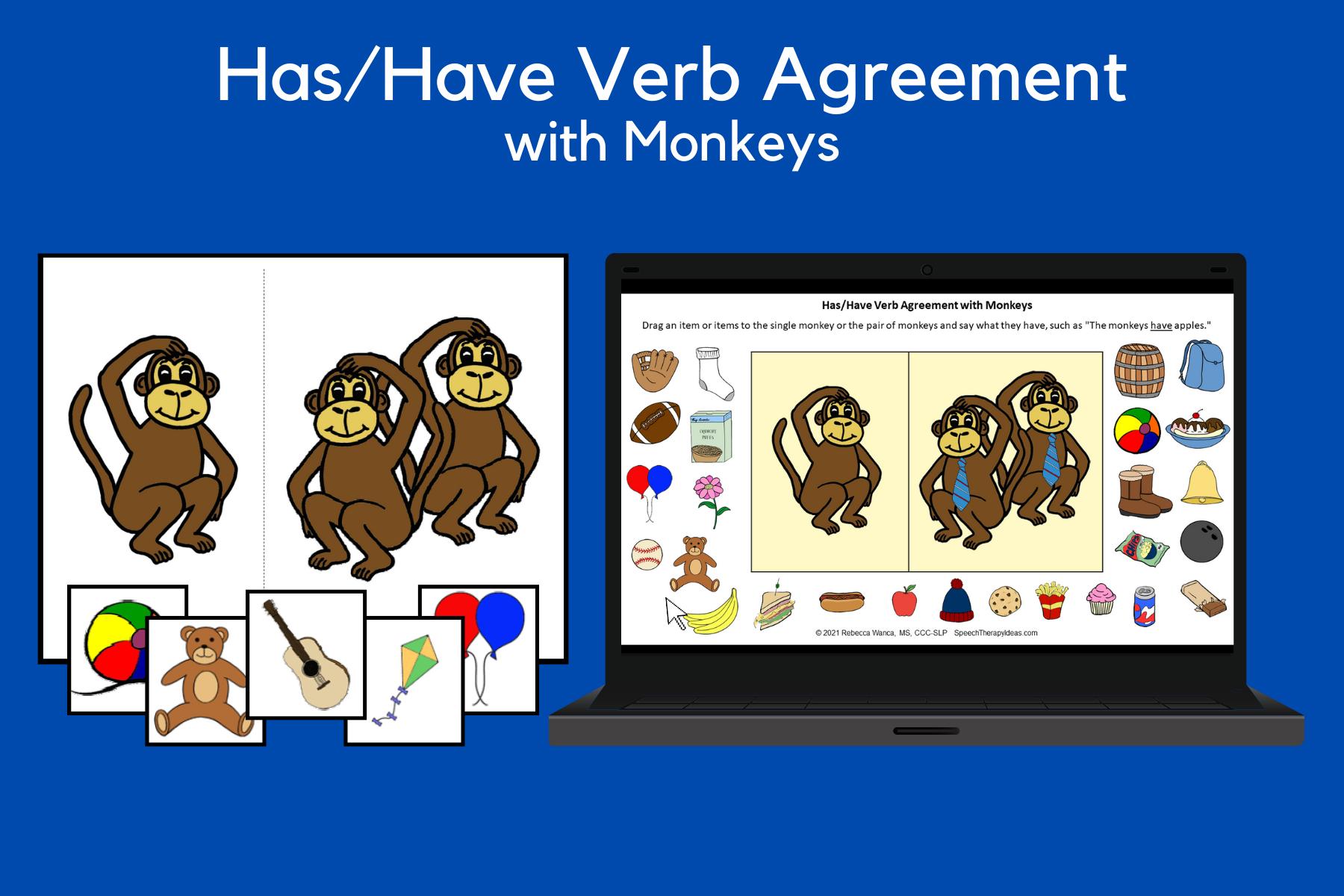 Has/Have Verb Agreement – Monkey Theme