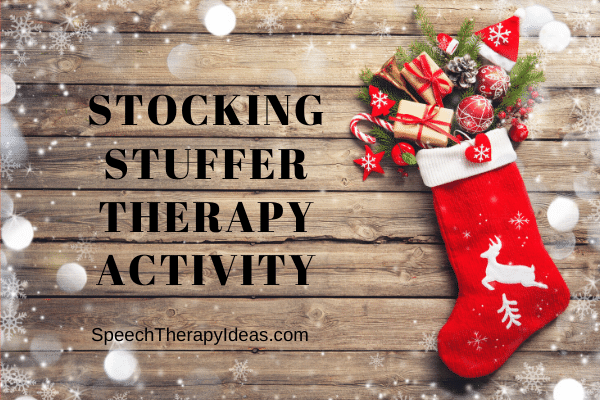 Stocking Stuffer Therapy Activity