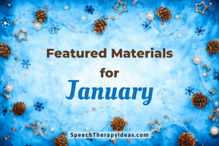 Featured Materials for January
