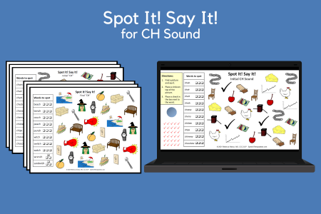 Spot It! Say It! for CH Sound