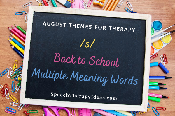 August Themes for Speech and Language Therapy