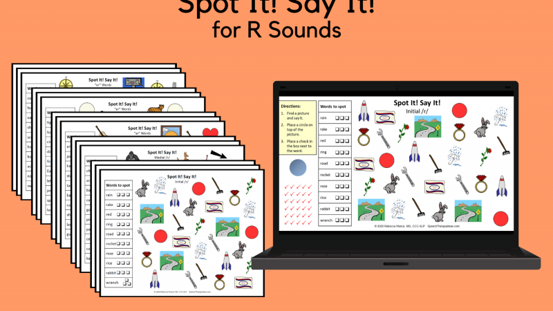 Spot It! Say It! For R Sounds