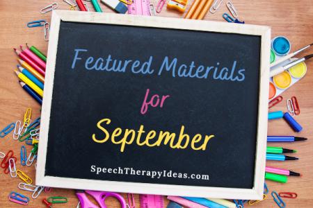 September Featured Materials