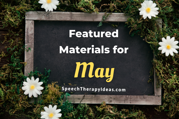Featured Materials for May