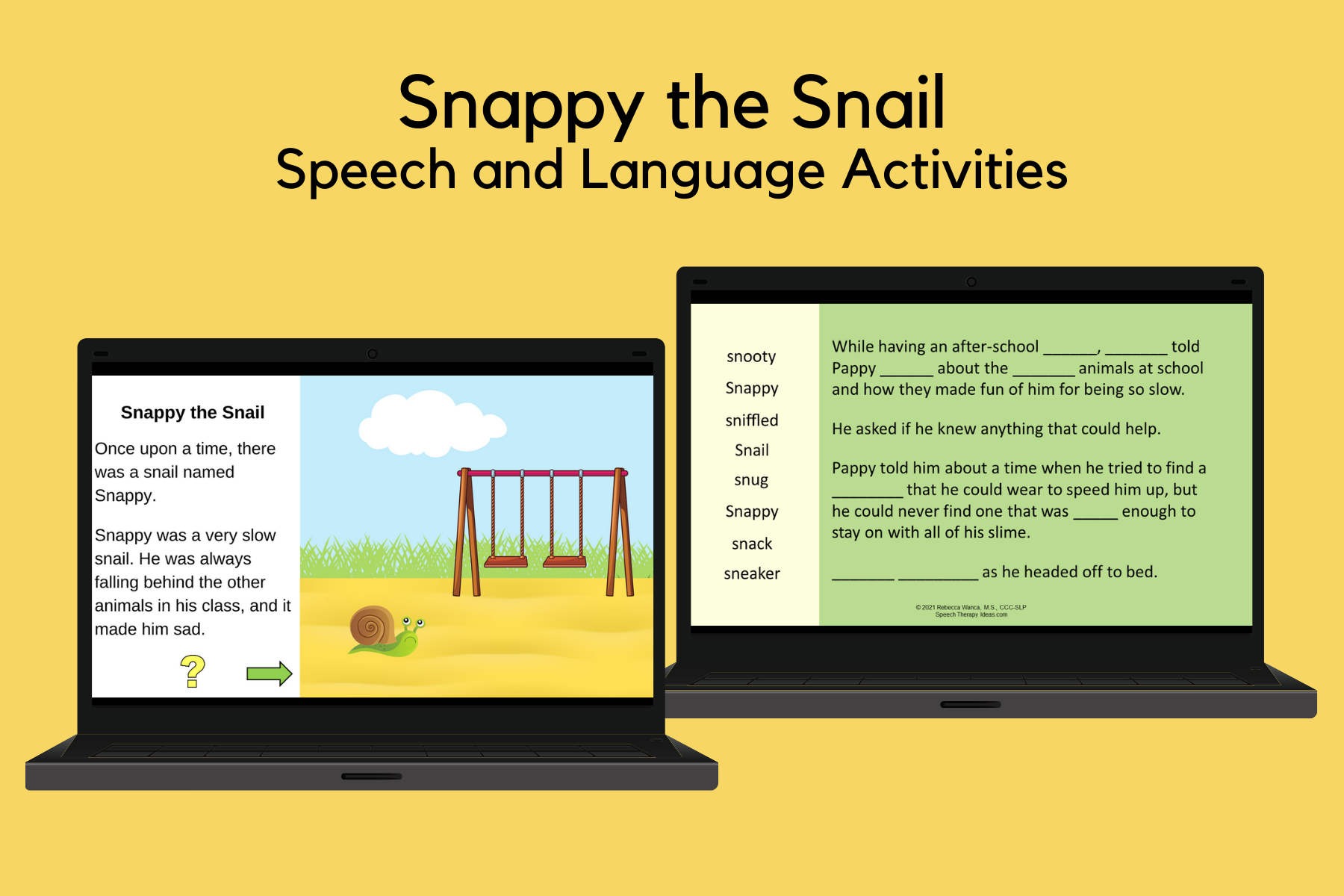 Snappy the Snail for Speech and Language Therapy